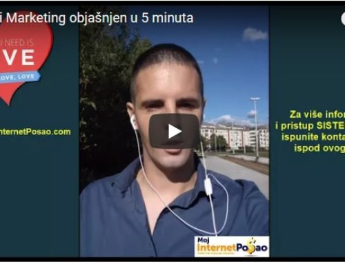 Mrežni marketing i affiliate poslovanje objašnjeno u 5 minuta